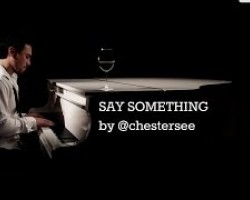 Say Something by *********** - A Great Big World (Cover)